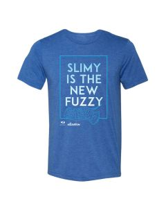 Adult ''Slimy is the new Fuzzy'' Tee