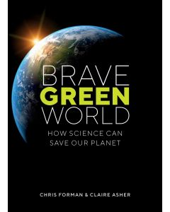 Brave Green World: How Science Can Save Our Planet