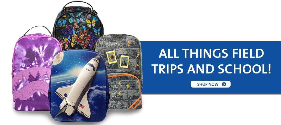 Shop Field Trips and Back to School Gifts
