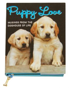 Puppy Love: Musings from the Doghouse of Life