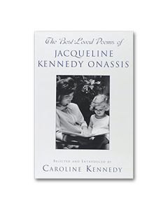 Best Loved Poems of Jacqueline Kennedy Onassis