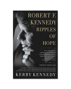 Robert F. Kennedy: Ripples of Hope Book