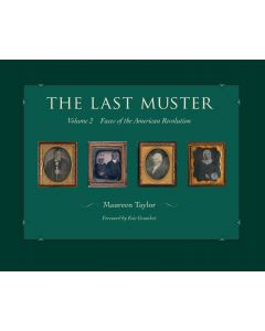 The Last Muster Volume 2 Faces of the American Revolution