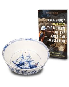 Triphena Bowl & Archaeology at the Site of the Museum of American Revolution
