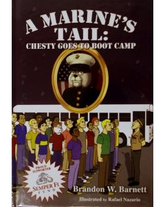 A Marine's Tail: Chesty Goes to Boot Camp
