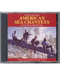 American Sea Chanteys: Featuring Forebitter Music