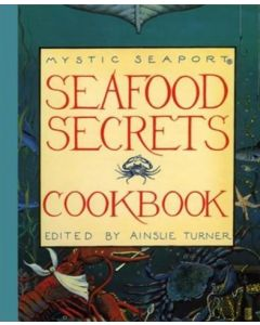 Seafood Secrets Cookbook Volume I