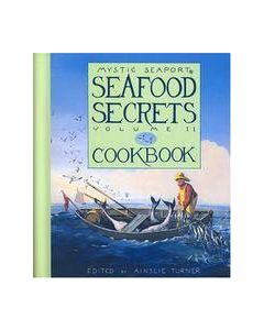 Seafood Secrets Cookbook Volume II